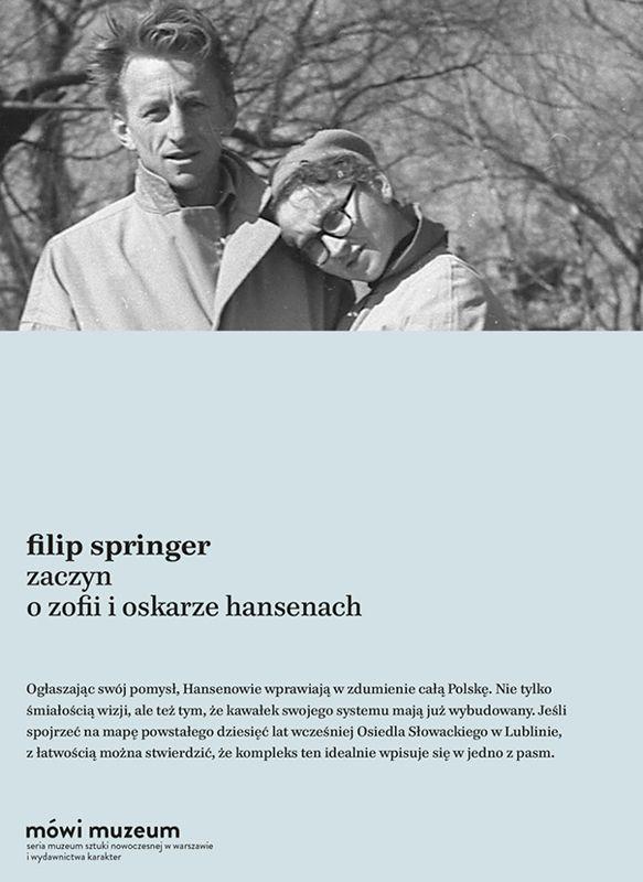 "Filip Springer ""Zaczyn. O Zofii i Oskarze Hansenach"""