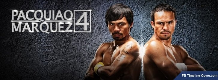 Pacquiao Vs Marquez Boxing Facebook Covers - Facebook Timeline Cover | Free Timeline Covers , Facebook Covers