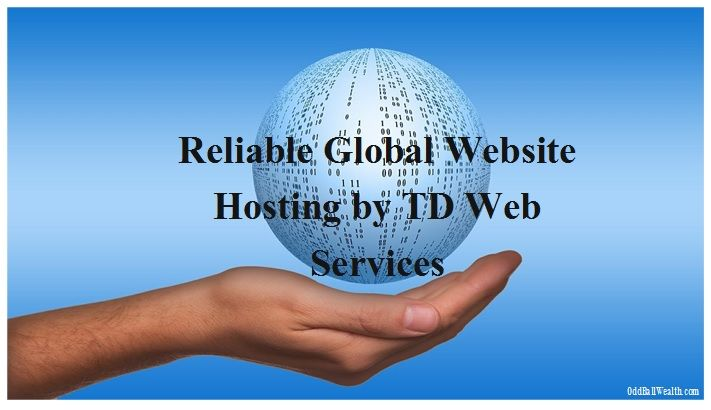 Global Website Hosting! The global #webhost is the highest rated among its peers --http://oddballwealth.com/reliable-global-website-hosting-td-web-services-review/ - #WebsiteHosting #HostingService
