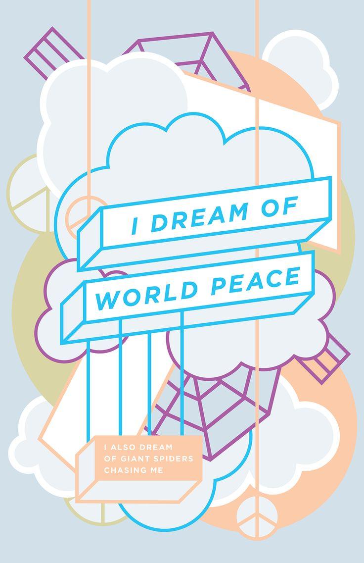 Haikuglyphics / Arachnophobia / Design by Anne Ulku  I dream of world peace.  I also dream of giant Spiders chasing me.