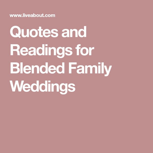Quotes and Readings for Blended Family Weddings