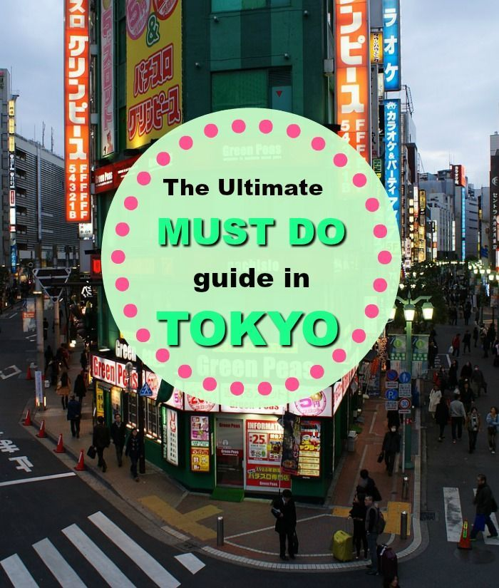 The Ultimate Must do in Tokyo