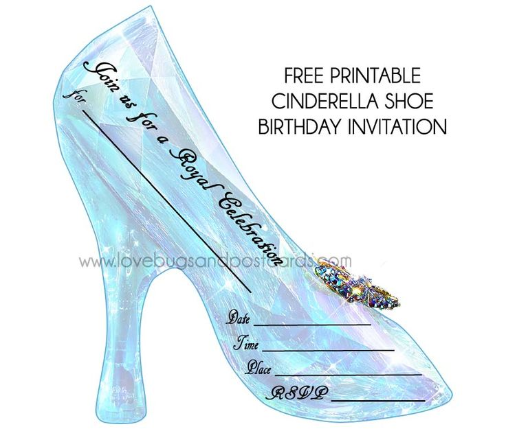 Free Printable Cinderella Birthday Invitations inspired by the new live action Disney movie. A glass slipper PDF printable file.