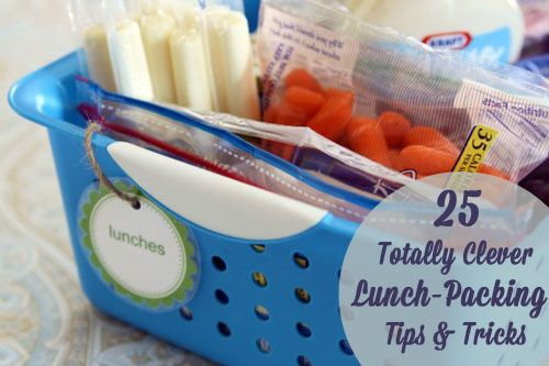 25 Totally Clever Lunch-Packing Tips & Tricks. This is good for us working peeps too...easier to save money this way...and SO much healthier than eating out.