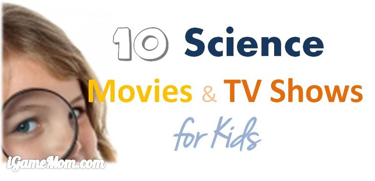 Fun science movies and TV shows for kids, from preschool to high school. Kids learn science via interactive engaging programs,
