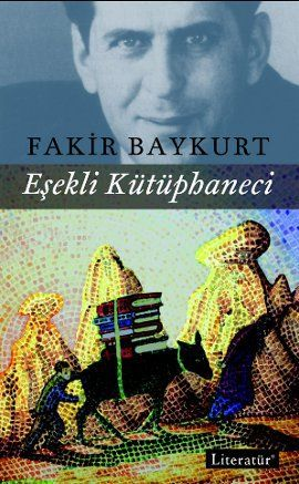 esekli kutuphaneci - fakir baykurt - literatur yayincilik http://www.idefix.com/kitap/esekli-kutuphaneci-fakir-baykurt/tanim.asp