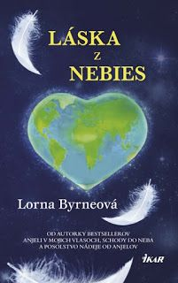 Book,thought,dream: Lorna Byrneová : Láska z nebies