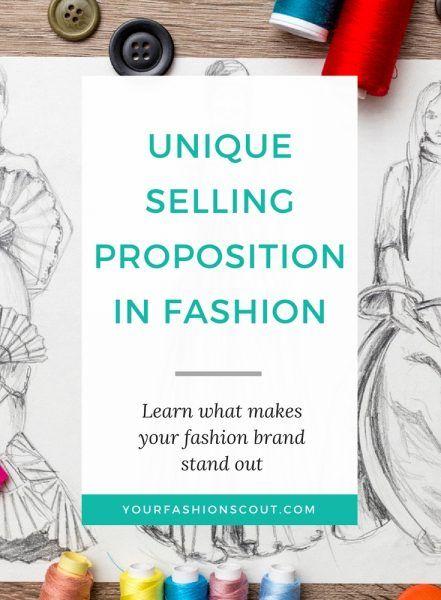 UNIQUE SELLING PROPOSITION IN FASHION | Fashion Scout