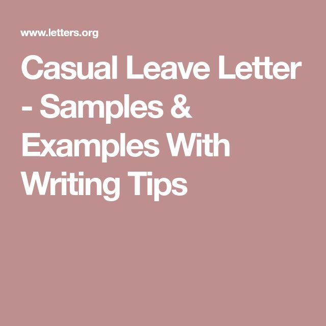 Casual Leave Letter - Samples & Examples With Writing Tips
