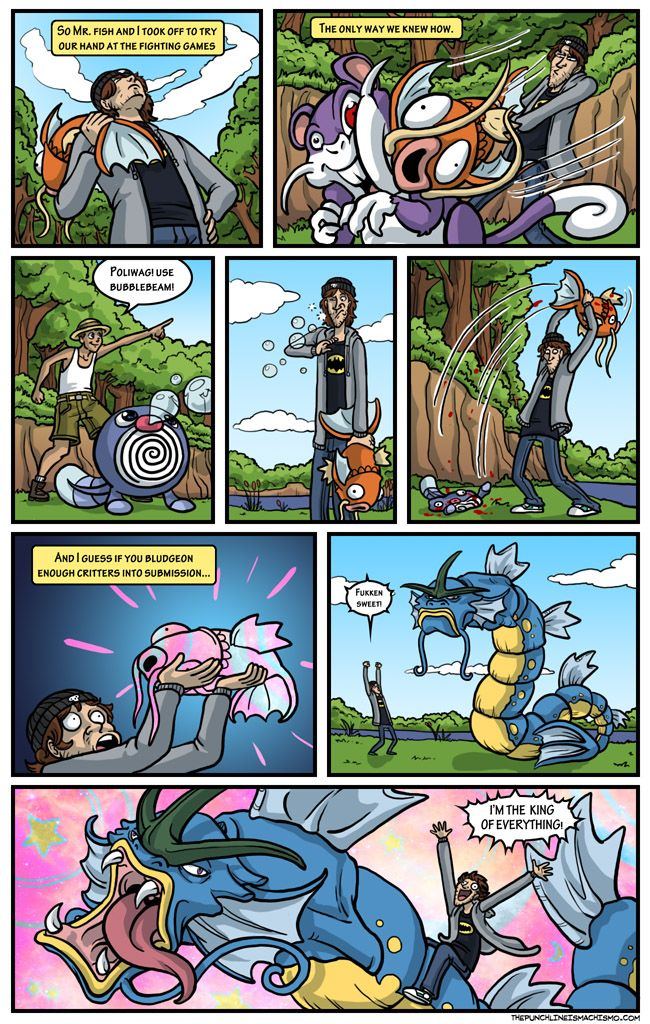 Pokemon Training pt. END -- Morale: Don't mess with the muthaf*ckin' magikarp.