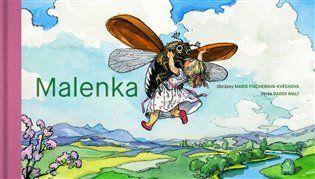 Malenka - Marie Fischerová-Kvěchová, Radek Malý | Kosmas.cz - internetové knihkupectví