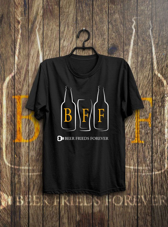 BFF Beer friends forever hopping collection fair trade garment Men and Women size di DaiquisCraftRoom su Etsy