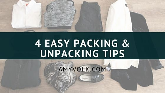4 Packing and Unpacking Tips for Travel