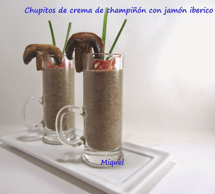 Les receptes del Miquel: Chupitos de crema de champiñón con jamón ibérico