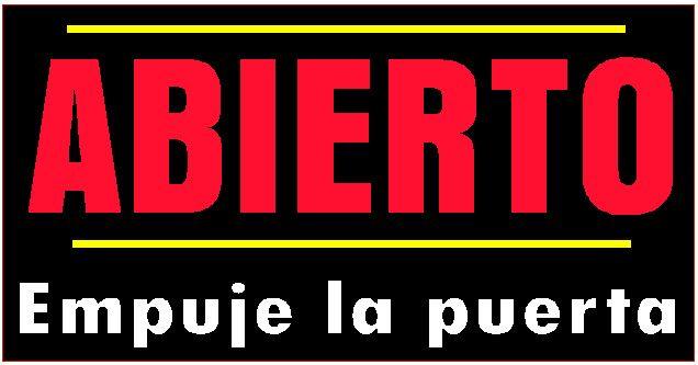 Letrero De Open: 17 Best Images About Abierto, Cerrado. Open, Closed. On