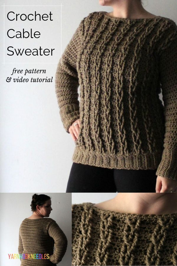 Your First Crochet Cable Sweater Project Cable Sweater Pattern Sweater Crochet Pattern Crochet Clothing And Accessories