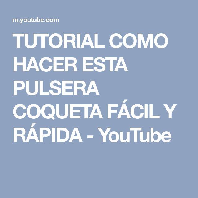 TUTORIAL COMO HACER ESTA PULSERA COQUETA FÁCIL Y RÁPIDA - YouTube