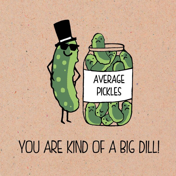 From our food pun range. You are kind a big dill! Greeting Card