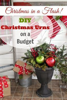 How to make beautiful, professional looking Christmas urns for the front of your house for cheap cheap cheap!
