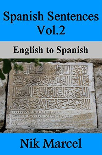 Spanish Sentences Vol.2: English to Spanish:   SPANISH SENTENCES Vol.2:br /English to Spanishbr /br /THIS EDITION: br /The dual-language text has been arranged into sentences for quick and easy cross-referencing. The text can be used on its own. However, the content is ideal for reinforcing grammar, and as a precursor to more advanced bilingual editions.br /br /Volume 2 in this series takes a more in depth look at Spanish grammar. It also includes some of the basic verb charts. Like in...