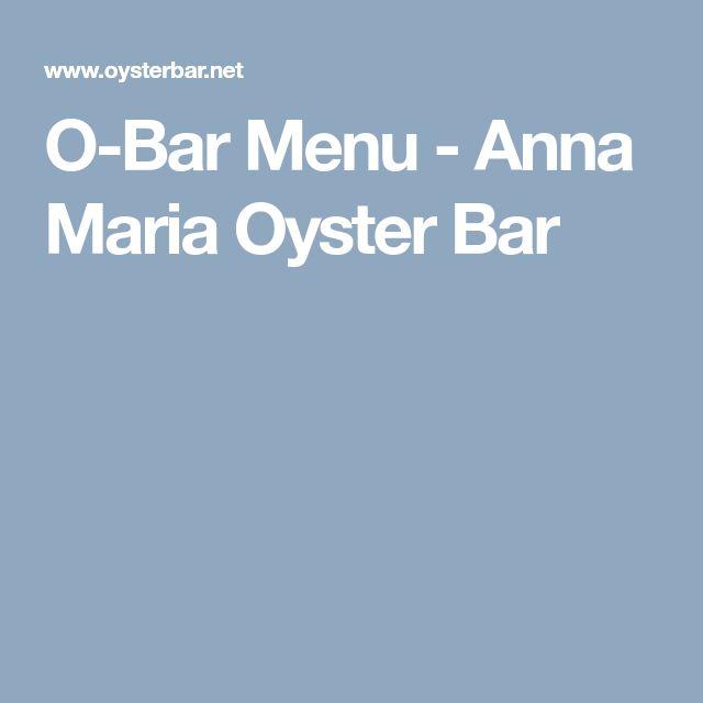 O-Bar Menu - Anna Maria Oyster Bar