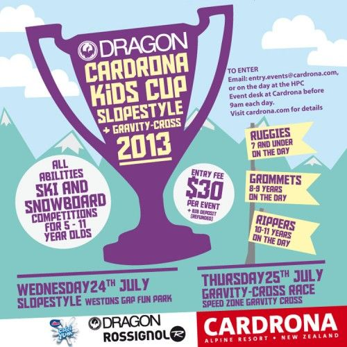 2013 Cardrona Kids Cup sponsored by Dragon   July 24th and 25th, visit our events page at www.cardrona.com/events for more details