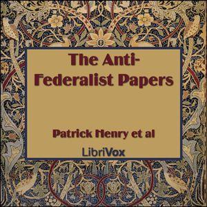 Persuasive essays written by anti federalists