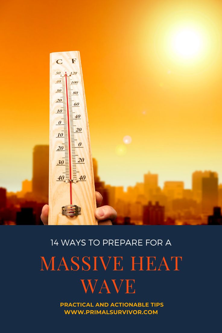Heat Safety and Preparation Tips 14 Ways to Prepare for a