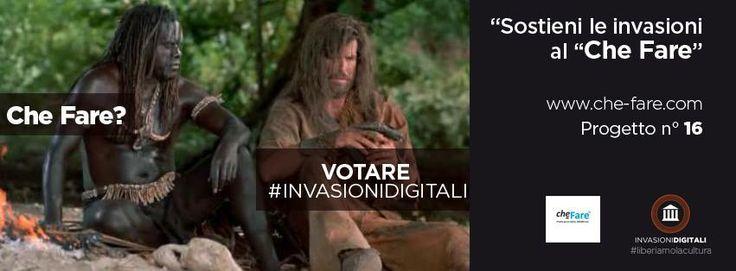 Venerdì è il giorno perfetto per le nuove scoperte, allora che fare? Votare #invasionidigitali!  http://www.che-fare.com/progetti-approvati/invasioni-digitali/