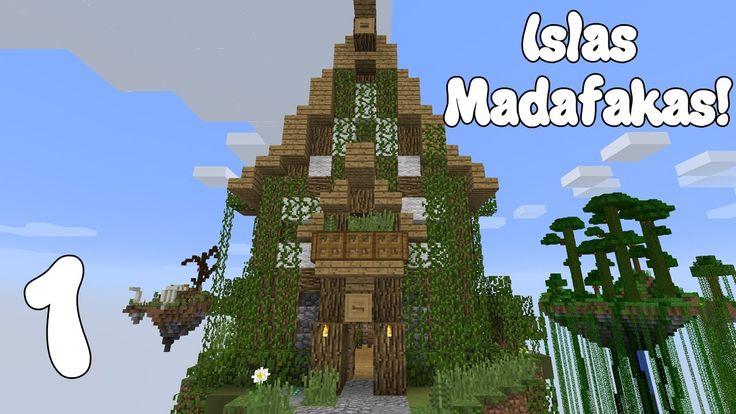 NUEVA SERIE! Minecraft LAS ISLAS MADAFAKAS! Capitulo 1!