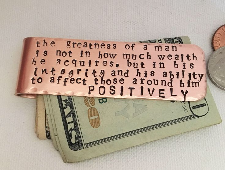 A personal favorite from my Etsy shop https://www.etsy.com/listing/154307464/money-clip-personalized-money-clip-quote
