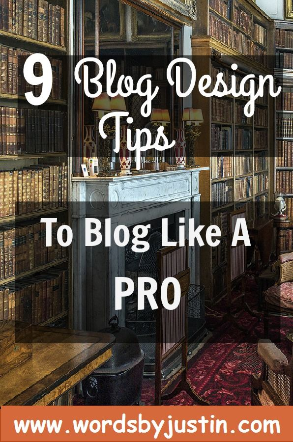 9 Blog Design Tips To Blog Like A Pro