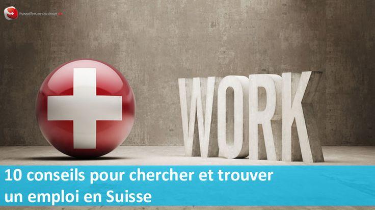 10 conseils concrets pour trouver un emploi en Suisse : spécificités du CV…