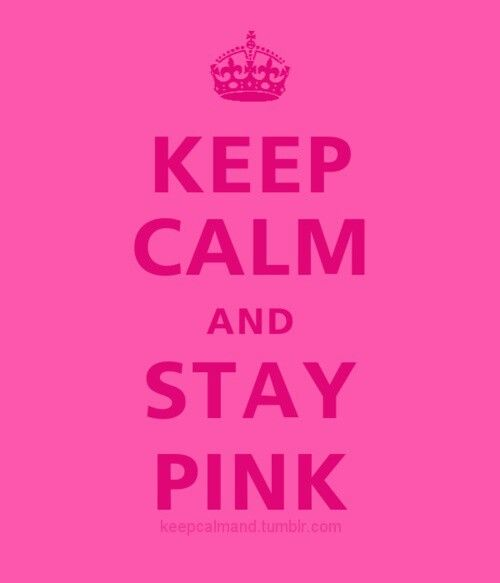Keep Calm And Stay Pink #girly #pink ♥ For guide + advice on lifestyle, visit www.thatdiary.com!!! Bebe'!!! Keep Calm And Stay Pink!!! Stay, Stay, Stay, Stay, Stay,Stay  Pink, Pink, Pink, Pink, Pink, Pink !!!