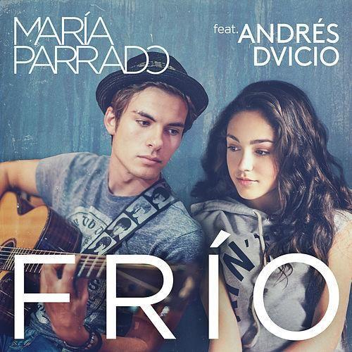 María Parrado: Frío (Feat. Andrés Dvicio) (CD Single) - 2015.