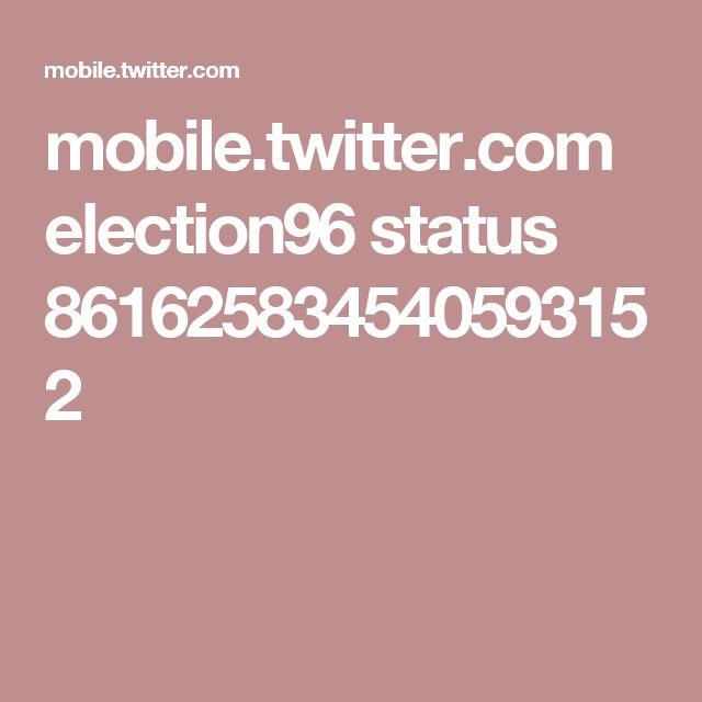 mobile.twitter.com election96 status 861625834540593152