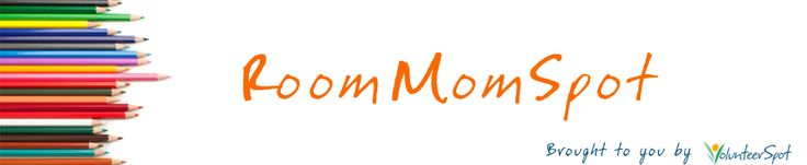 Room Mom Spot - Excellent resource for teachers and parent volunteers!  Customizable letters & forms, ideas for parties, everything!