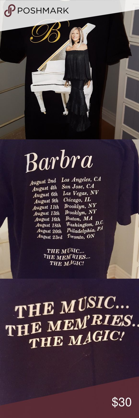 Barbra Streisand 2016 Concert Tour Tee Black tee shirt with front and back graphics. Bsck lists concert dates from her 2016 tour. This is genuine concert merchandise purchased from the opening night in LA. Tops Tees - Short Sleeve