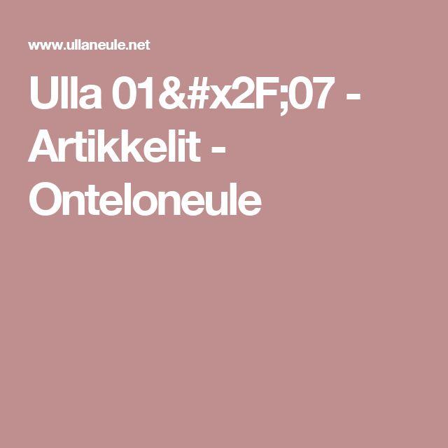 Ulla 01/07 - Artikkelit - Onteloneule