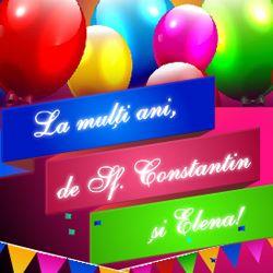 La multi ani de Sf. Constantin si Elena cu confetti si baloane http://ofelicitare.ro/felicitari-de-sf-constantin-si-elena/la-multi-ani-de-sf-constantin-si-elena-801.html