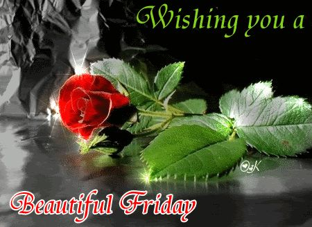 Wishing You A Beautiful Friday friday gif friday quotes friday pictures friday…