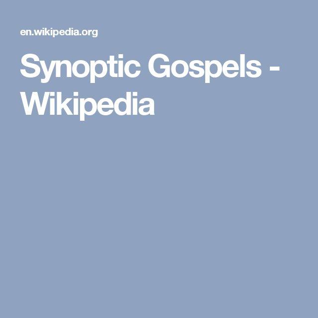 Synoptic Gospels - Wikipedia