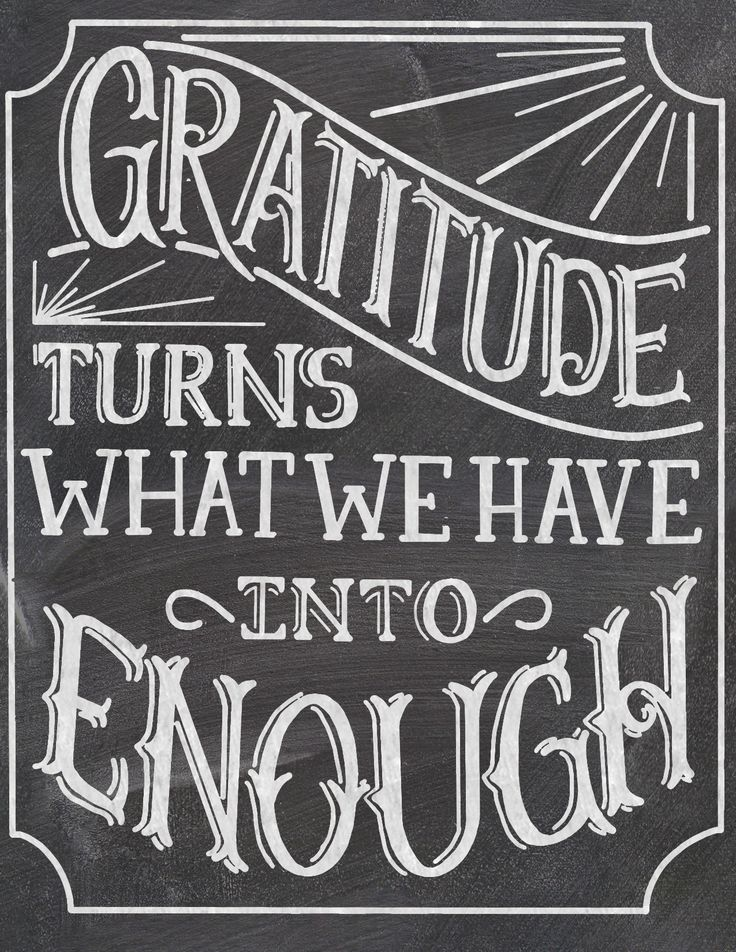"""Gratitude turns what we have into enough."""