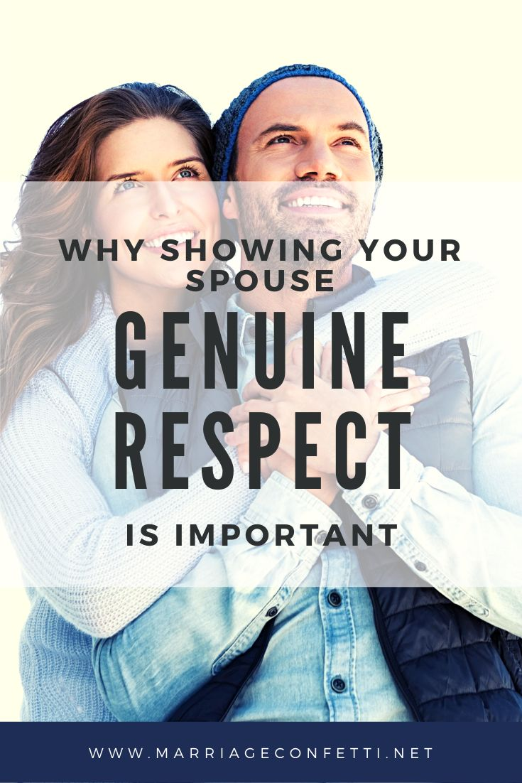 Why Showing Your Spouse Genuine Respect is Important