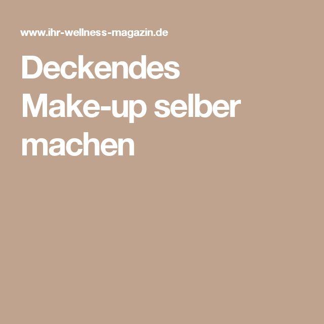 Deckendes Make-up selber machen
