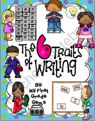 Writing Six Traits Posters from My First Grade Gems on TeachersNotebook.com -  (21 pages)  - A classroom set of posters to use in your writing center and when doing mini lessons for the Six Traits of Writing.