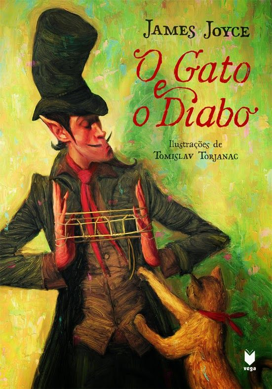 James Joyce . The Cat and the Devil / Illustrations . Tomislav Torjanac / Nova Vega Editor . Portugal