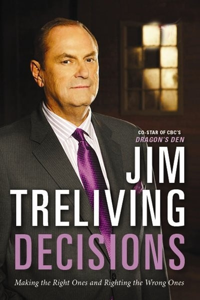 Decisions: Making The Right Decisions  Righting The Wrong Ones