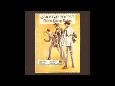 Mott the Hoople - All the Young Dudes (1972) FULL ALBUM Vinyl Rip - YouTube