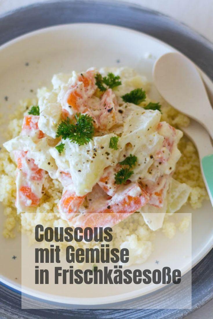 Couscous mit Gemüse in Frischkäsesauce, schnelles gesundes Mittagessen für Baba …   – Food